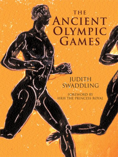 The Ancient Olympic Games: Second Edition, Revised and Updated (Ancient The Olympic Games)