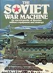 Soviet War Machine: An Encyclopaedia...