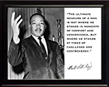 "Martin Luther King Jr. MLK ""The Ultimate Measure of a Man Is Not Where He Stands in Moments of Comfort and Convenience, but Where He Stands At Times of Challenge and Controversy."" Quote 8x10 Framed Photograph"