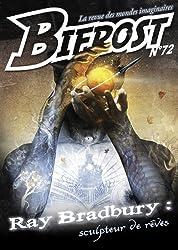 Bifrost n° 72: Spécial Ray Bradbury (REV BIFROST) (French Edition)