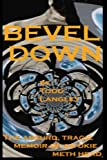 Bevel Down, Todd Langley, 149210793X