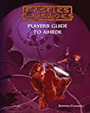 img - for Castles & Crusades Players Guide to Aihrde book / textbook / text book