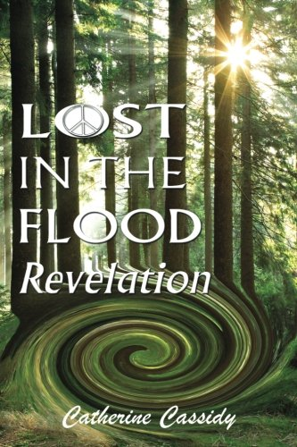 Lost in the Flood: Revelation (Lost in the Flood Trilogy) (Volume 1)
