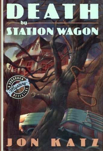 DEATH BY STATION WAGON (Suburban Detective Mysteries) ()