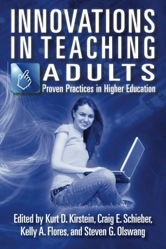 Innovations in Teaching Adults: Proven Practices in Higher Education (Volume 2)