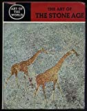 img - for ART OF THE STONE AGE Forty Thousand Years of Rock Art book / textbook / text book