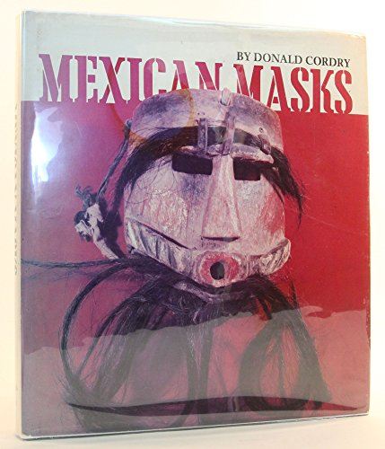 - Mexican Masks: Their Uses and Symbolism