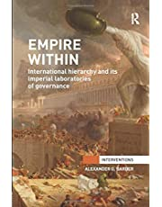 Empire Within: International Hierarchy and its Imperial Laboratories of Governance