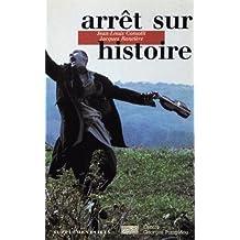 ARRÊT SUR HISTOIRE
