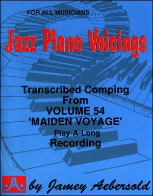 Transcribed Jazz Piano Accompaniment - From Volume 54 ''Maiden Voyage'' Play-A-Long (Jazz Piano Voicings)