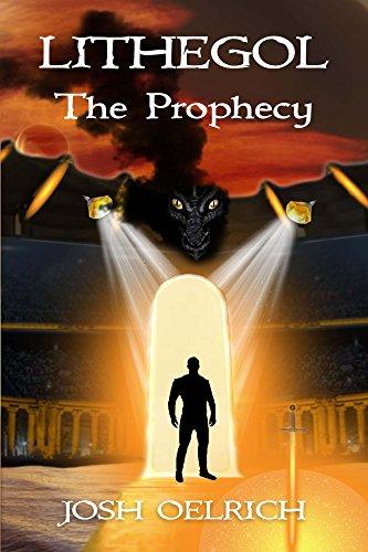 Lithegol: The Prophecy (Volume 1)