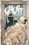 Ghost, tome 2 : Le boucher dans la ville blanche par DeConnick