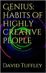 Genius: Habits of highly creative people