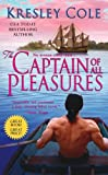 The Captain of All Pleasures, Kresley Cole, 1416543716