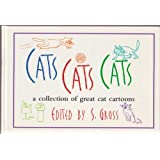 Cats, cats, cats: A collection of great cat cartoons