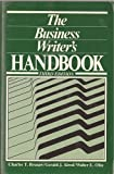 The Business Writer's Handbook, Brusaw, Charles T. and Alred, Gerald J., 031210958X