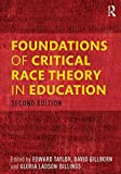 img - for Foundations of Critical Race Theory in Education (Critical Educator) (2015-08-08) book / textbook / text book