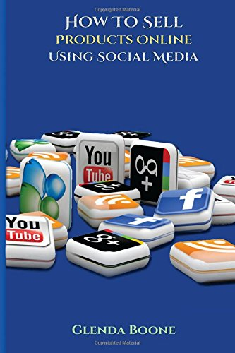 Download How Sell Products Online Using Social Media ebook