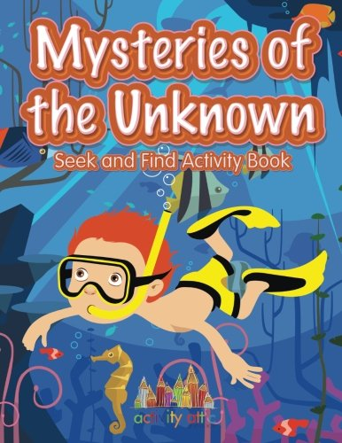 Download Mysteries of the Unknown: Seek and Find Activity Book ebook