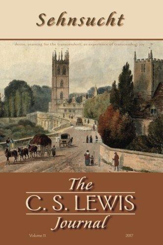 Sehnsucht: The C. S. Lewis Journal: Volume 11, 2017