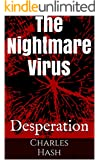 The Nightmare Virus: Desperation
