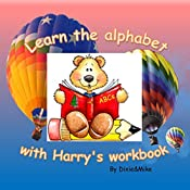 Learn the alphabet with Harry's workbook