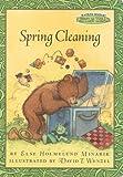 Spring Cleaning (Maurice Sendaks Little Bear)