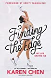 Finding the Edge: My Life on the Ice - Best Reviews Guide