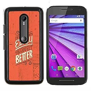 Caucho caso de Shell duro de la cubierta de accesorios de protección BY RAYDREAMMM - Motorola MOTO G3 3rd Gen - Fácil Mejor inspiradora motivación rojo texto