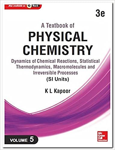 Buy A Textbook of Physical Chemistry - Dynamics of Chemical