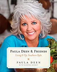 Paula Deen & Friends: Living It Up, Southern Style