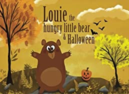 Louie, The Hungry Little Bear & Halloween