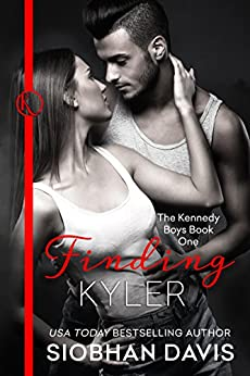 Finding Kyler (The Kennedy Boys Book 1) by [Davis, Siobhan]