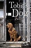 Tobit's Dog: A Novel