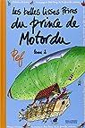 Les belles lisses poires du prince de Motordu (Tome 2) par Pef