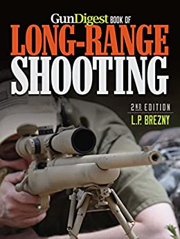 Gun Digest Book of Long-Range Shooting by [Brezny, L.P.]