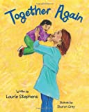 Together Again, Laurie Stephens, 1937084337