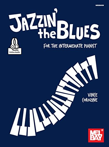 Jazzin' the Blues: for the intermediate pianist