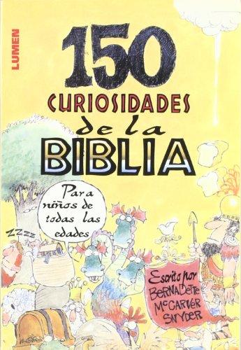 150 Curiosidades De La Biblia (Spanish Edition) by Brand: Lumen Books/Sites Books