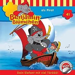 Benjamin als Pirat (Benjamin Blümchen 41)