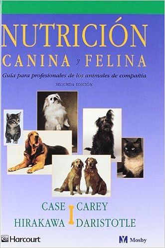 Nutrición canina y felina (Spanish Edition) (Spanish) 2nd Edition