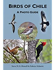Birds of Chile: A Photo Guide