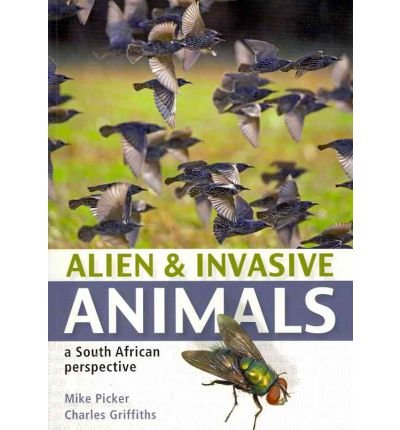 Alien & Invasive Animals: A South African Perspective (Paperback) - Common pdf epub