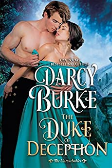 The Duke of Deception (The Untouchables Book 3) by [Burke, Darcy]