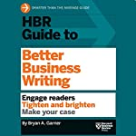 HBR Guide to Better Business Writing |  Harvard Business Review,Bryan A. Garner
