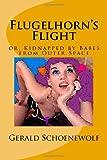Flugelhorn's Flight, Gerald Schoenewolf, 1449913571