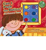img - for Can I Push the Button?: All Around Town (Hardback) - Common book / textbook / text book