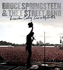 Bruce Springsteen and the E Street Band: London Calling - Live in Hyde Park from Columbia