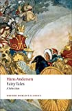Hans Andersen's Fairy Tales A Selection (Oxford World's Classics)