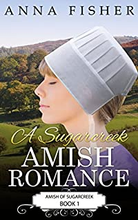 A Sugarcreek Amish Romance by Anna Fisher ebook deal
